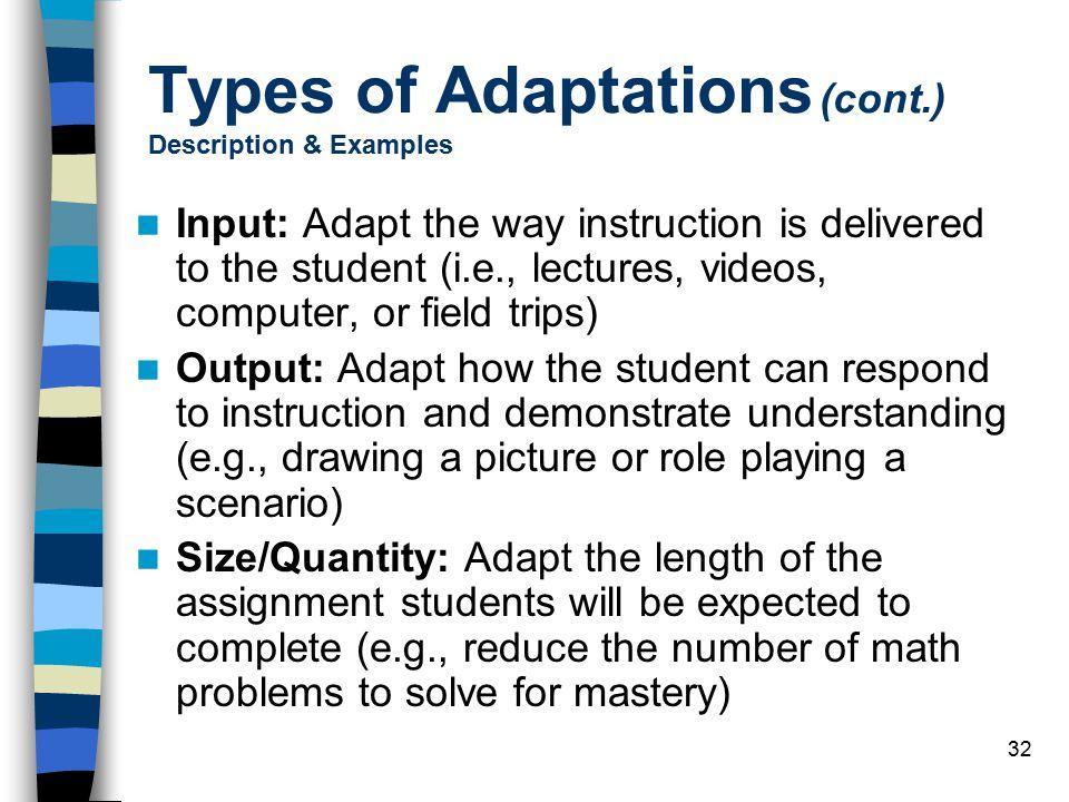 Types of Adaptations (cont.) Description & Examples