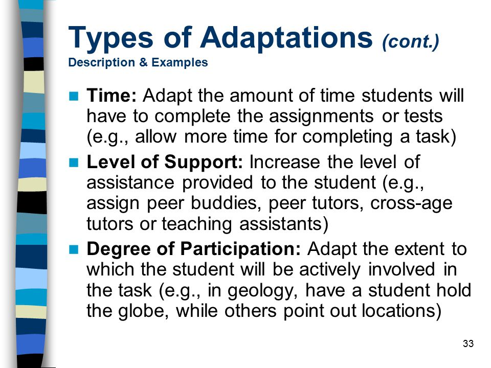 Types of Adaptations (cont.) Description & Examples