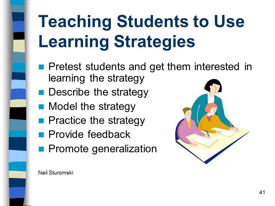Teaching Students to Use Learning Strategies