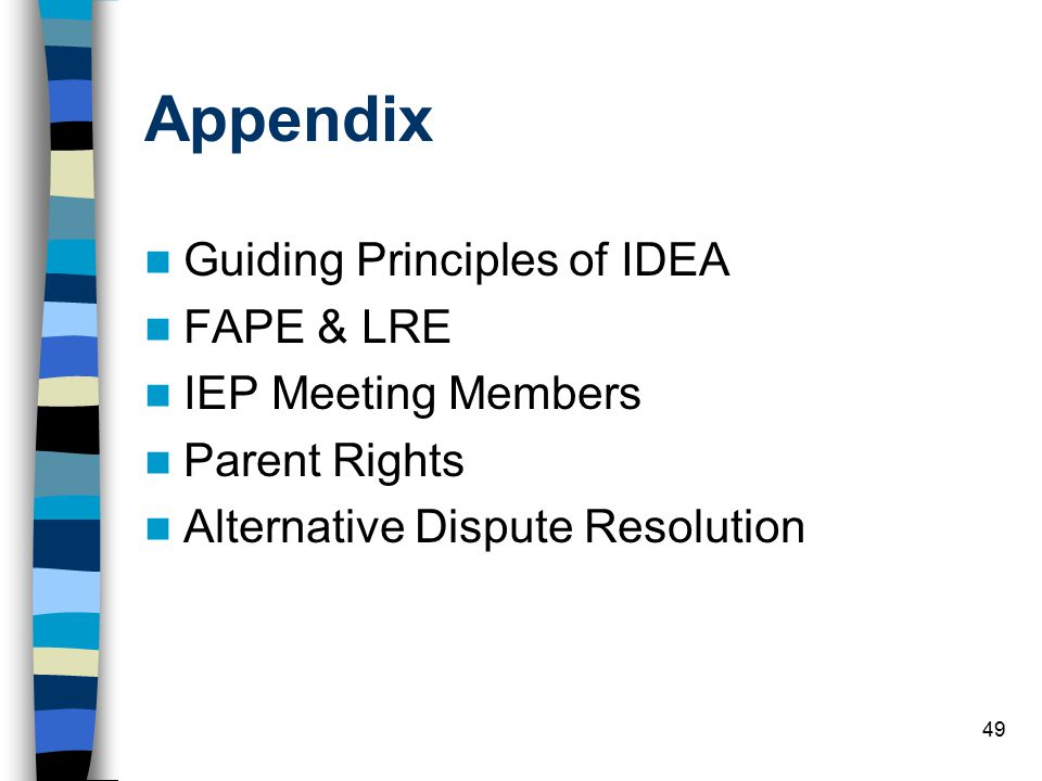Appendix Guiding Principles of IDEA FAPE & LRE IEP Meeting Members