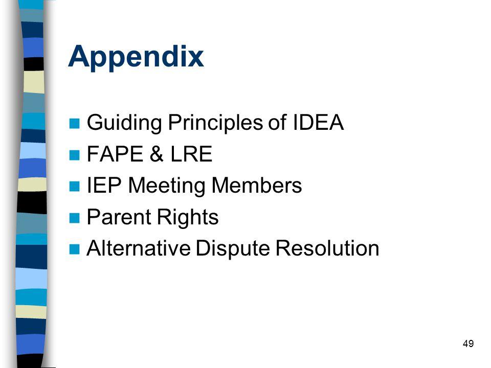 Appendix Guiding Principles of IDEA FAPE & LRE IEP Meeting Members