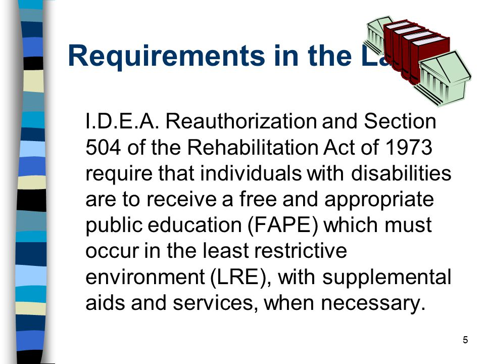 Requirements in the Law