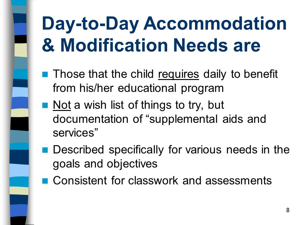 Day-to-Day Accommodation & Modification Needs are
