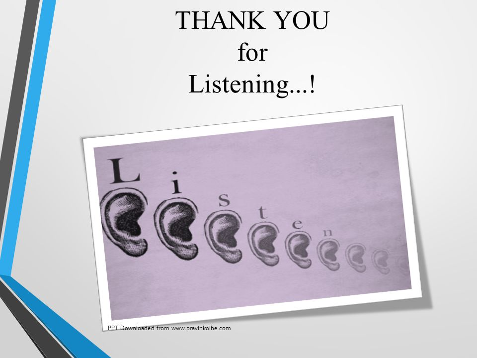 THANK YOU for Listening...!