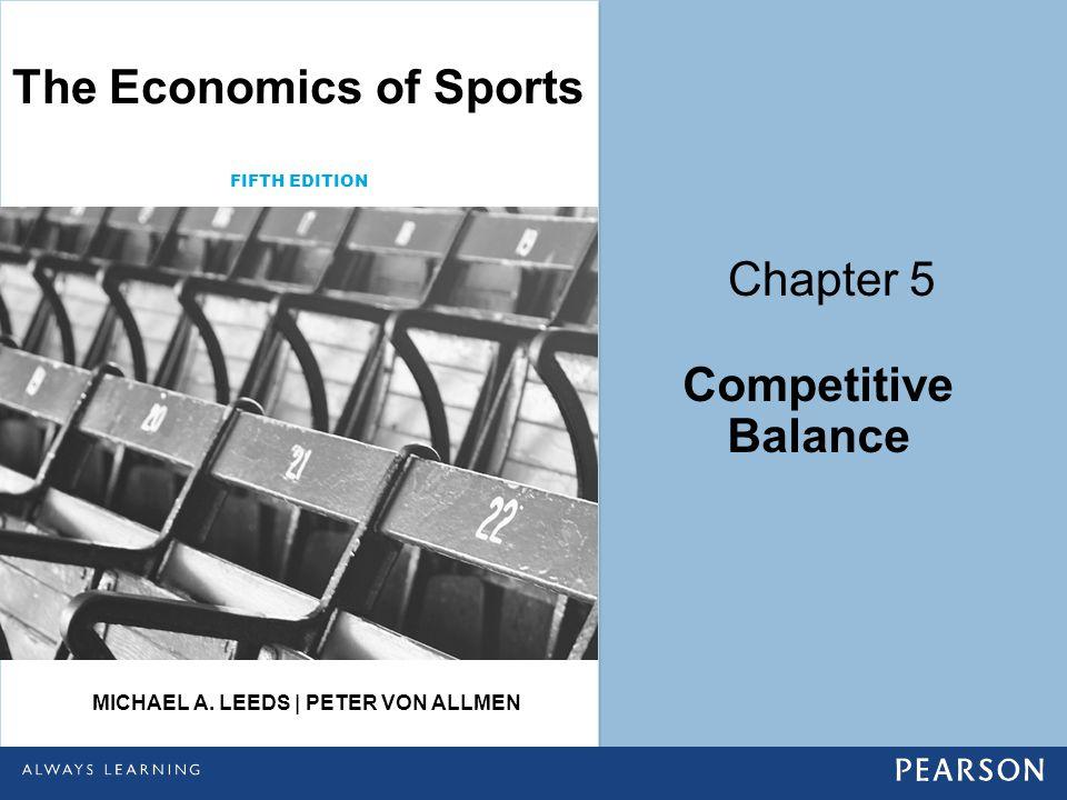 The Economics of Sports Michael A. Leeds | Peter von Allmen