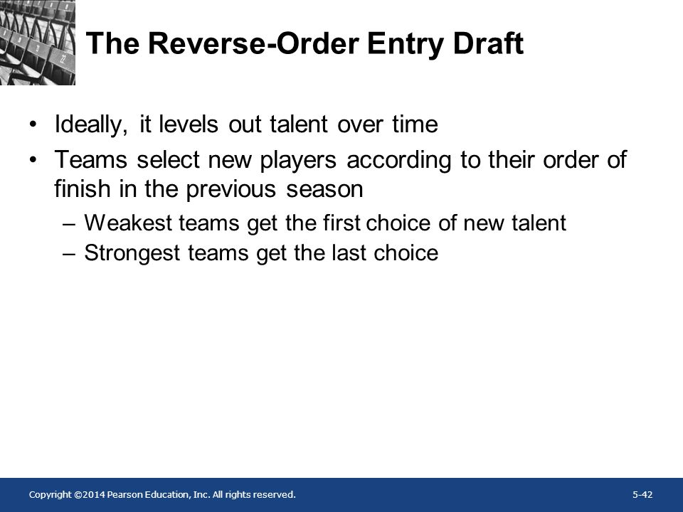 The Reverse-Order Entry Draft