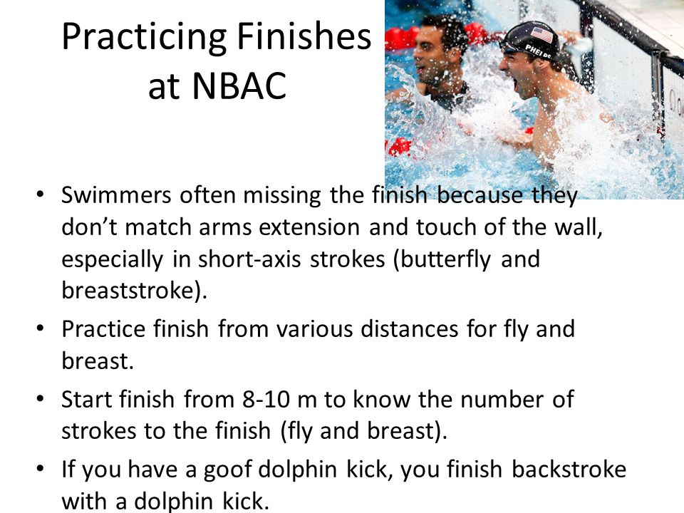 Practicing Finishes at NBAC