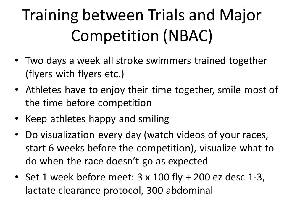 Training between Trials and Major Competition (NBAC)