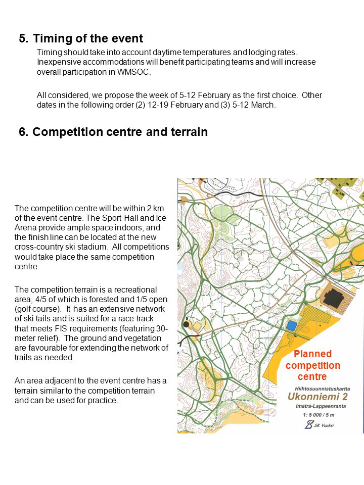 6. Competition centre and terrain