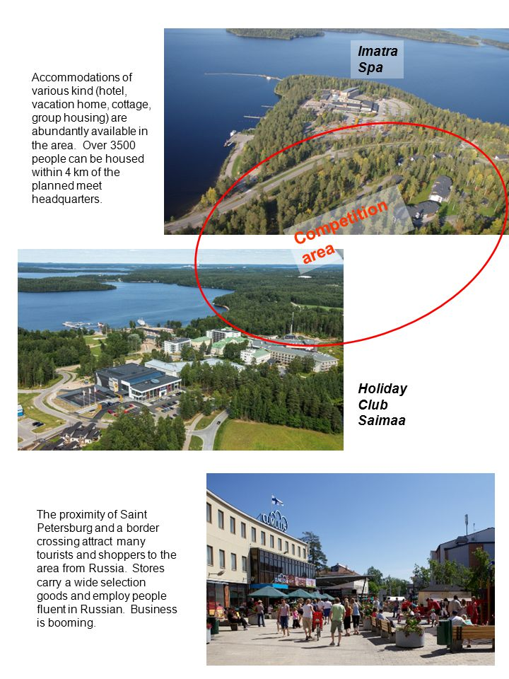 Competition area Imatra Spa Holiday Club Saimaa