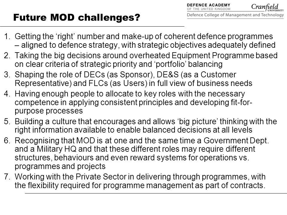 Future MOD challenges