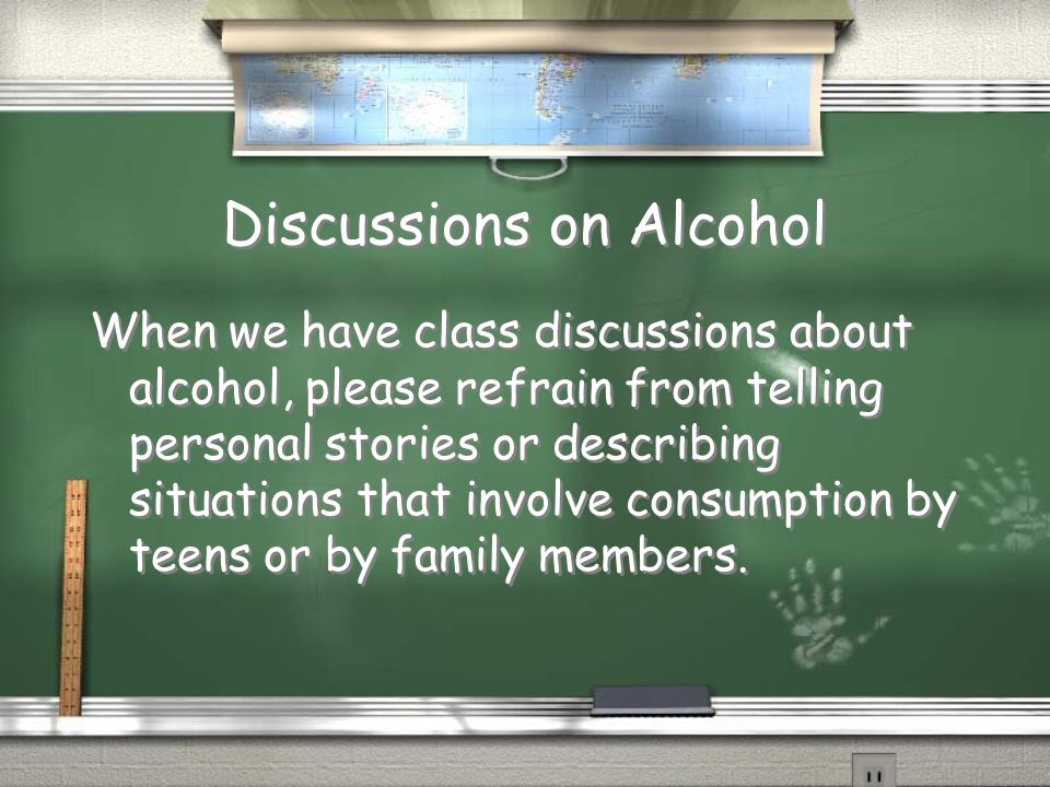 Discussions on Alcohol