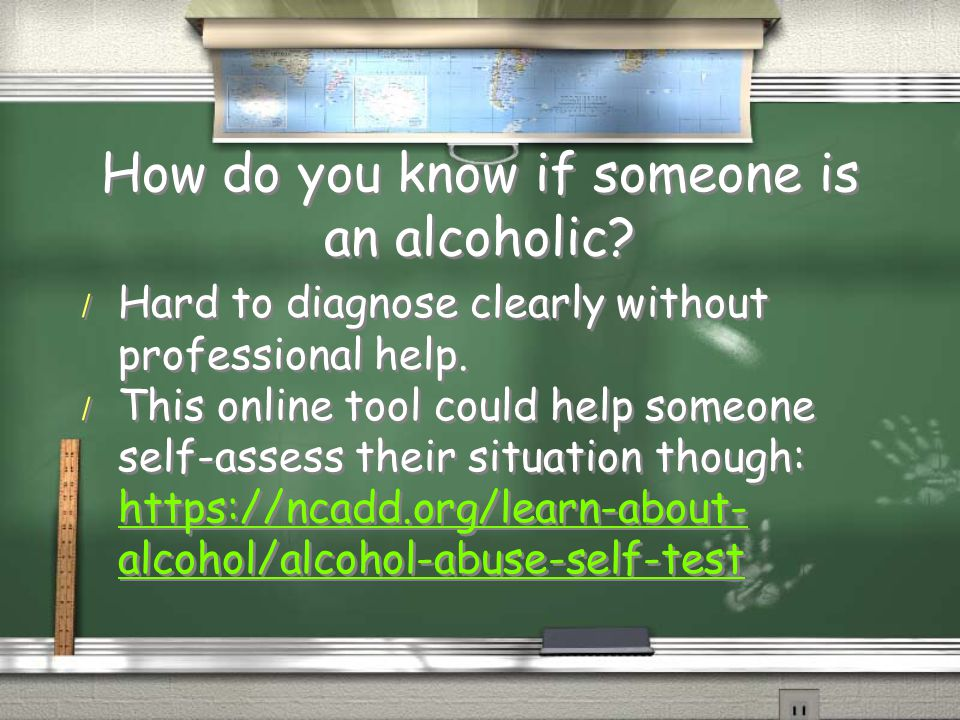 How do you know if someone is an alcoholic