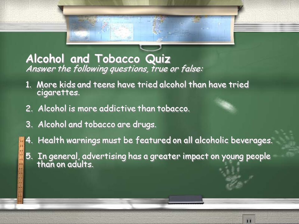 Alcohol and Tobacco Quiz