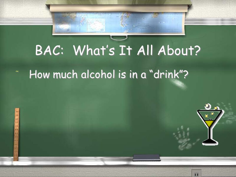 BAC: What's It All About