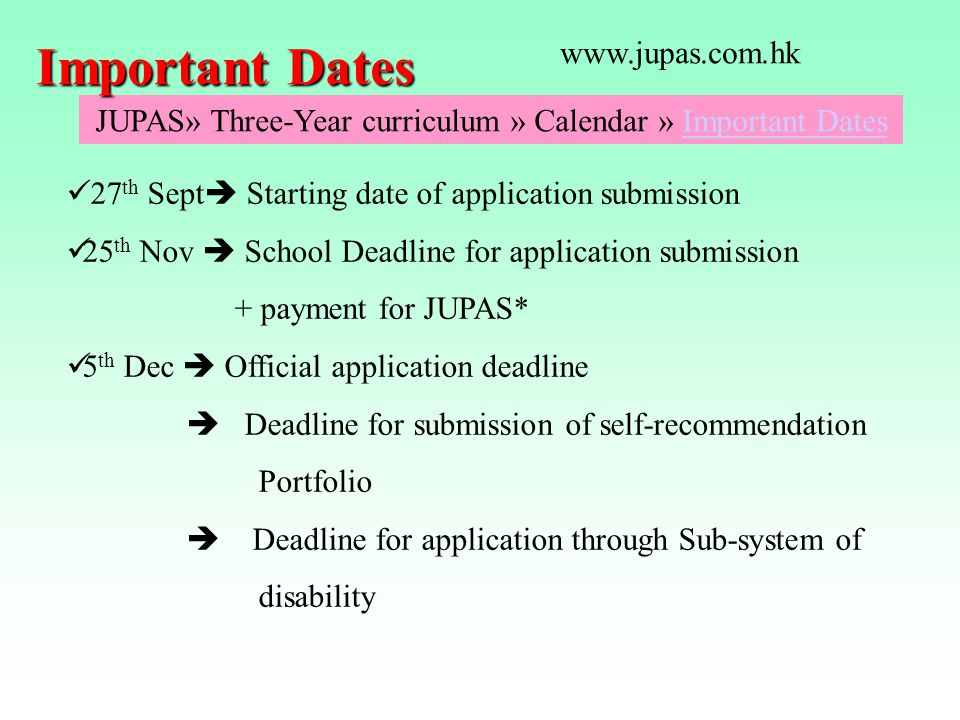 JUPAS» Three-Year curriculum » Calendar » Important Dates