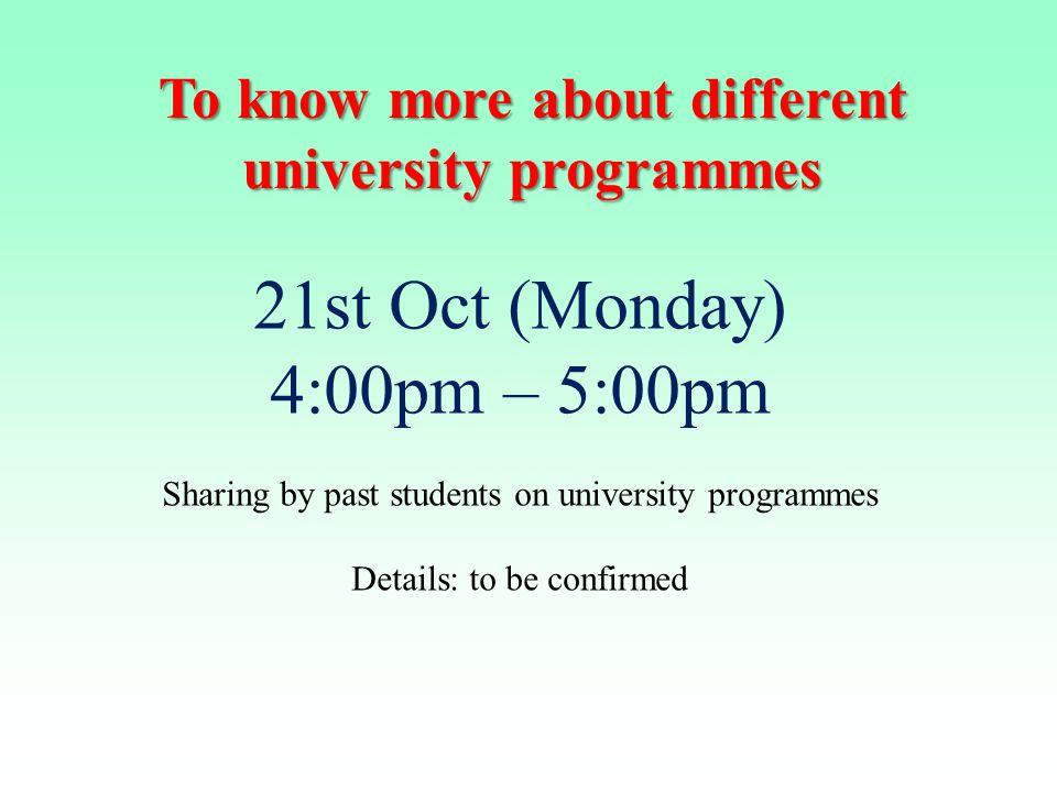 To know more about different university programmes