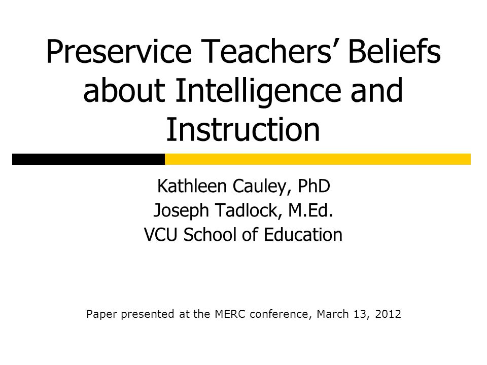 Preservice Teachers' Beliefs about Intelligence and Instruction