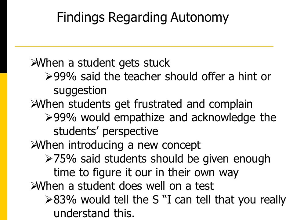 Findings Regarding Autonomy