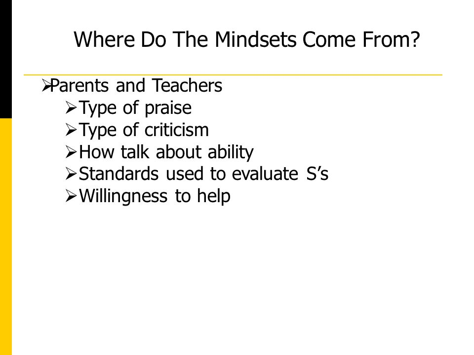 Where Do The Mindsets Come From