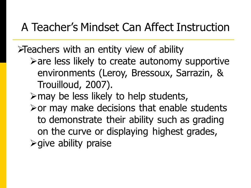 A Teacher's Mindset Can Affect Instruction