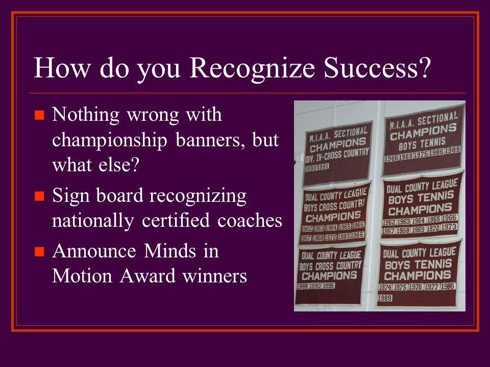 How do you Recognize Success