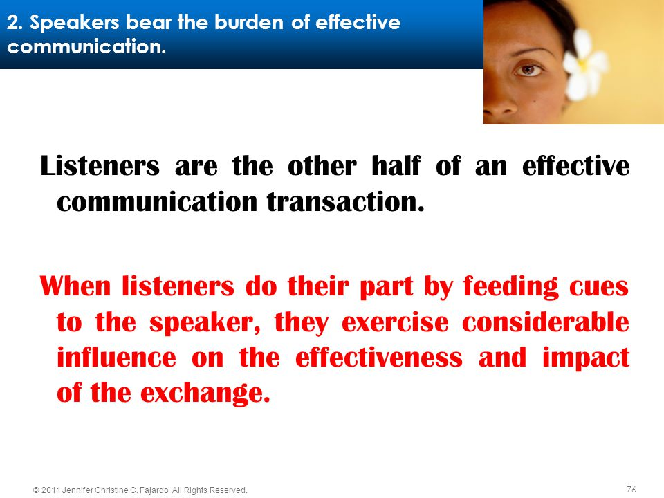 2. Speakers bear the burden of effective communication.