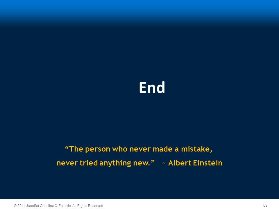 End The person who never made a mistake,