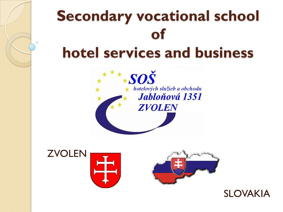 Secondary vocational school of hotel services and business