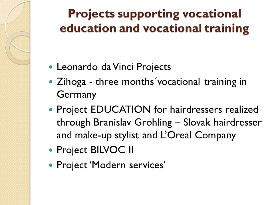 Projects supporting vocational education and vocational training