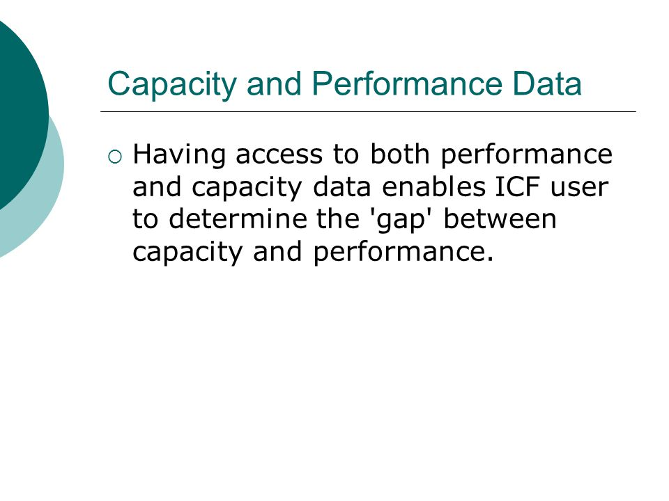 Capacity and Performance Data