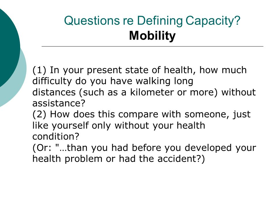 Questions re Defining Capacity Mobility