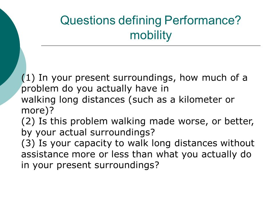 Questions defining Performance mobility