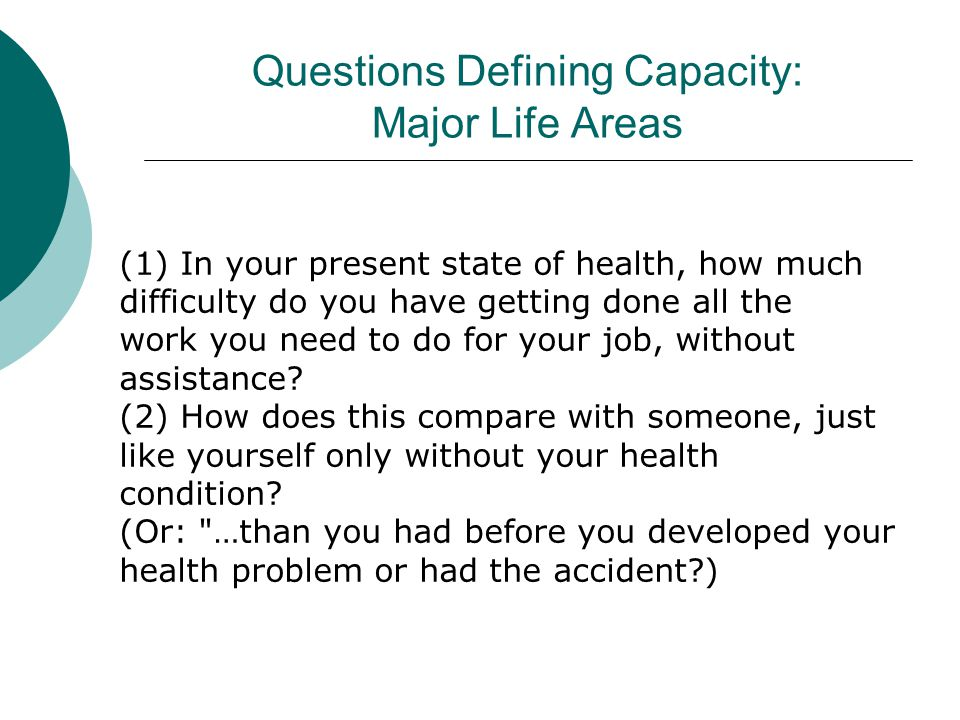 Questions Defining Capacity: Major Life Areas