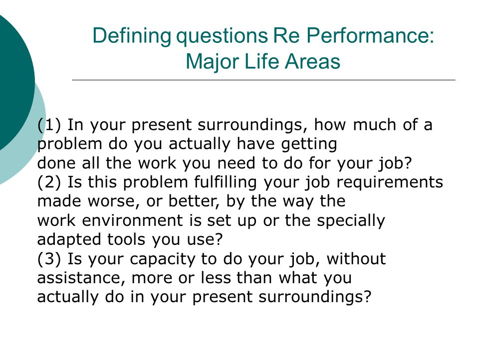 Defining questions Re Performance: Major Life Areas