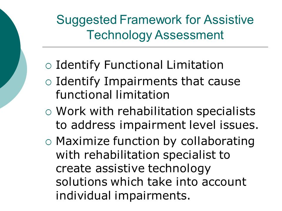 Suggested Framework for Assistive Technology Assessment