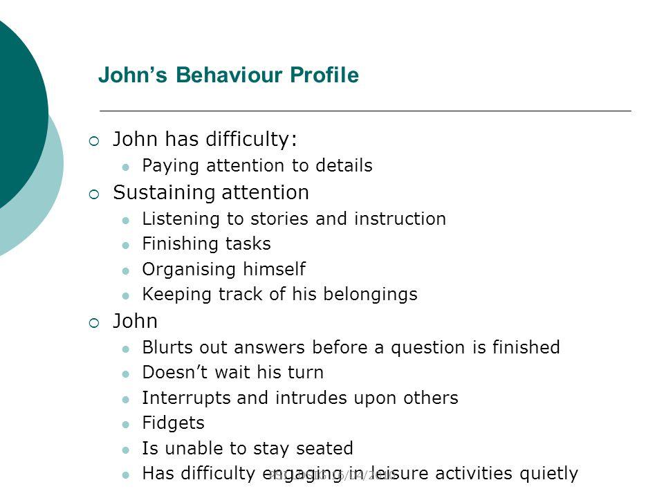 John's Behaviour Profile