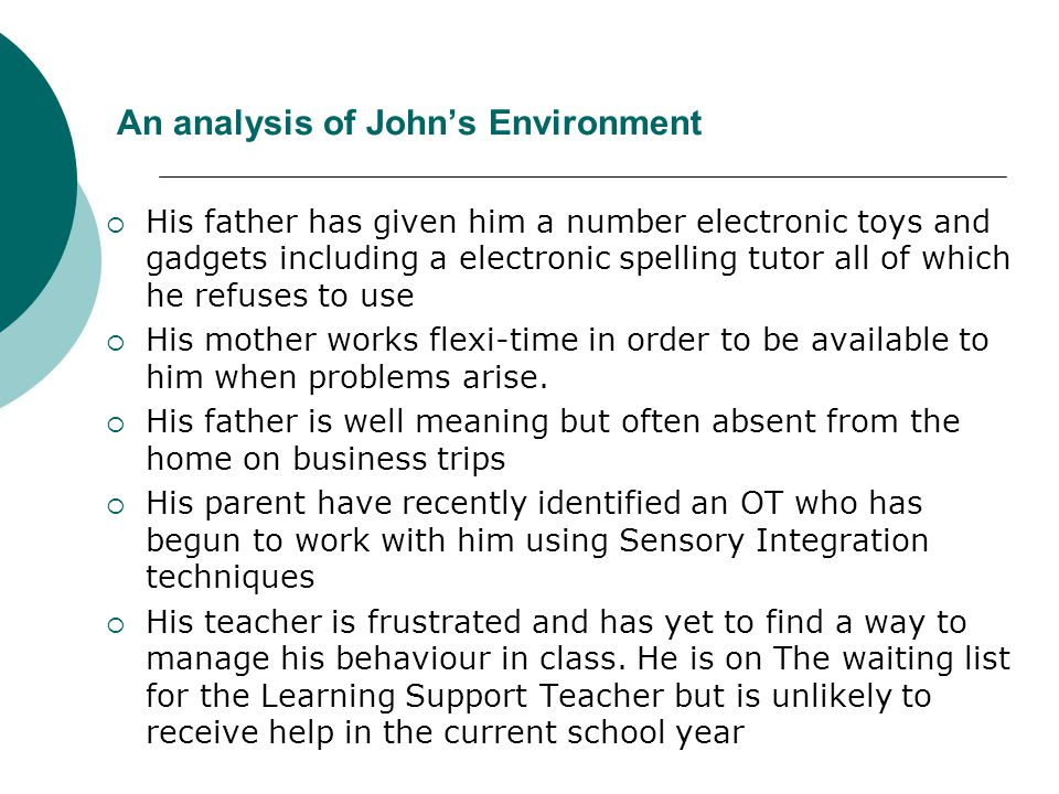 An analysis of John's Environment