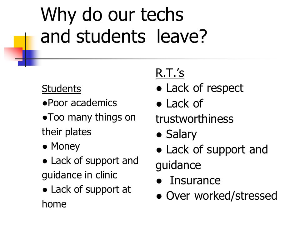 Why do our techs and students leave