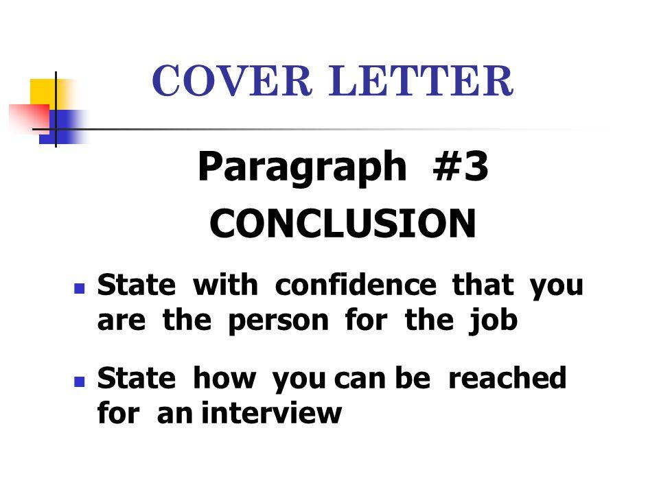 COVER LETTER Paragraph #3 CONCLUSION