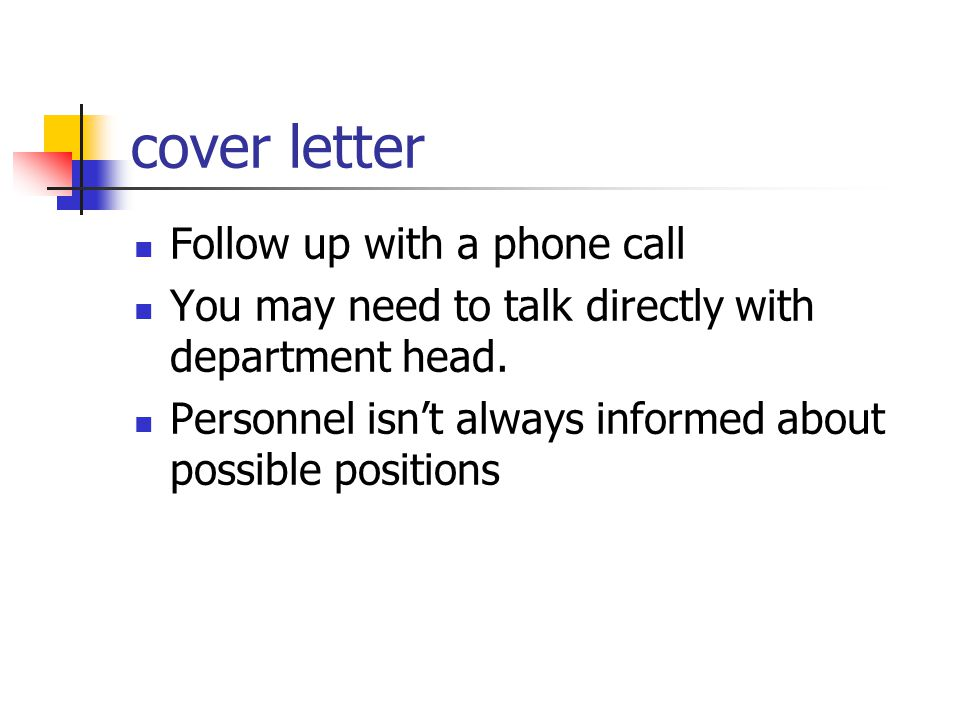 cover letter Follow up with a phone call