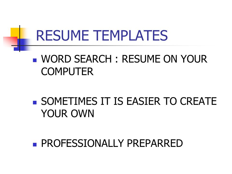 RESUME TEMPLATES WORD SEARCH : RESUME ON YOUR COMPUTER