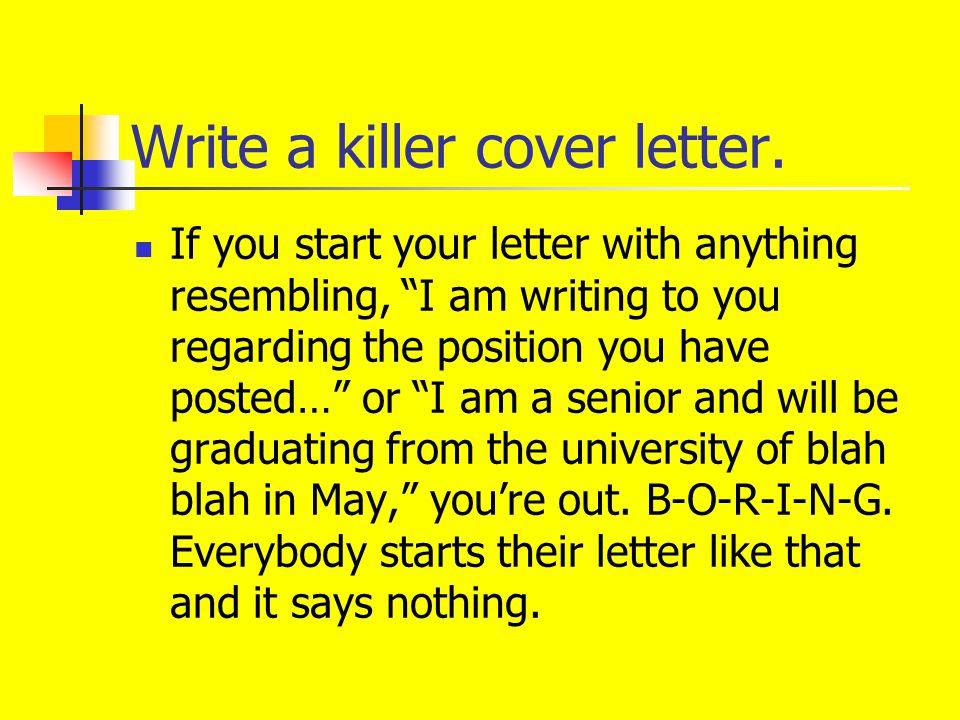 44 write a killer cover letter - Writing A Killer Cover Letter