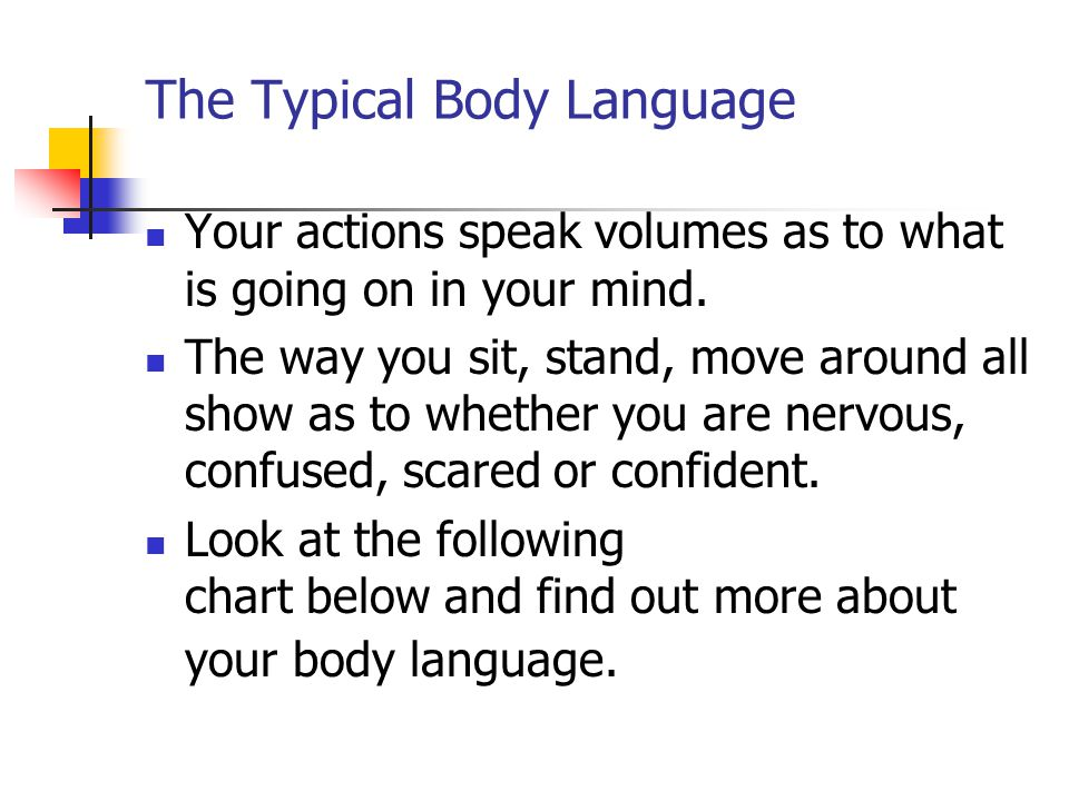The Typical Body Language