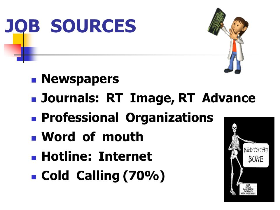 JOB SOURCES Newspapers Journals: RT Image, RT Advance