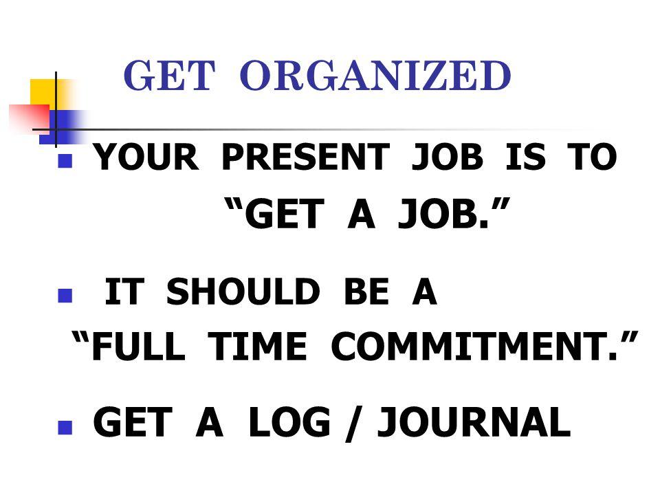 FULL TIME COMMITMENT.