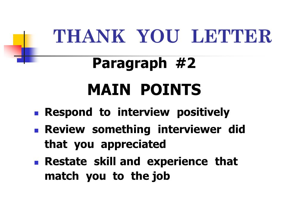 THANK YOU LETTER MAIN POINTS Paragraph #2