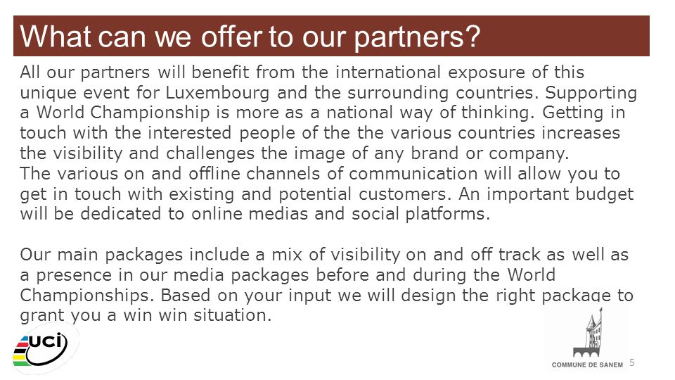 What can we offer to our partners