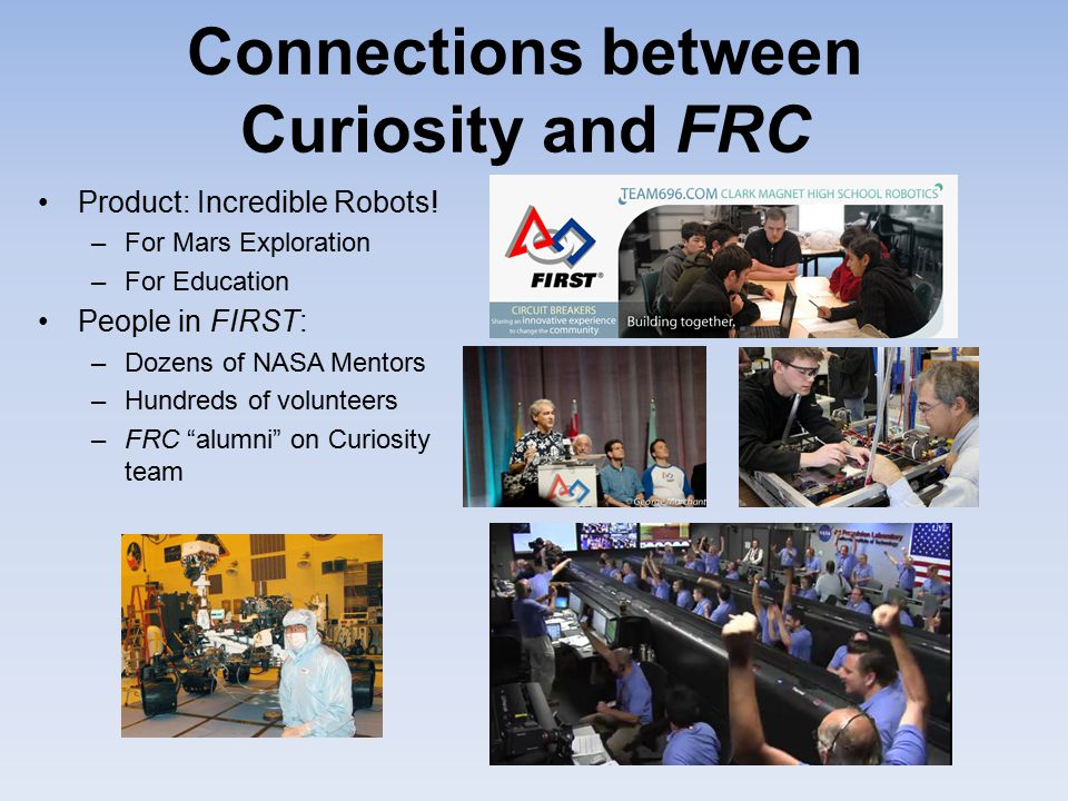 Connections between Curiosity and FRC