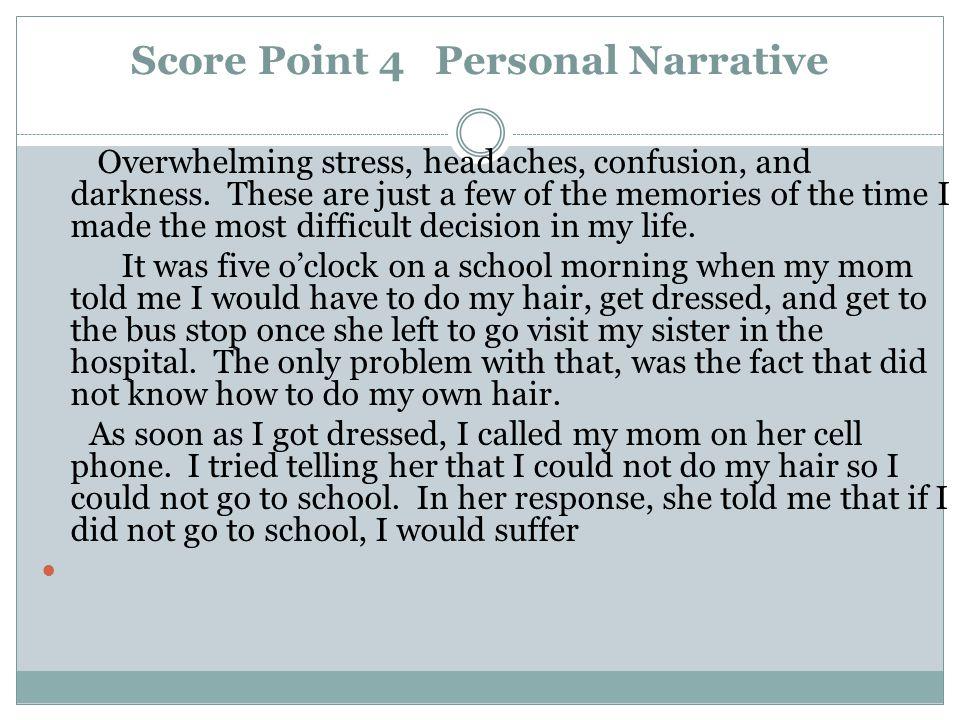 Score Point 4 Personal Narrative